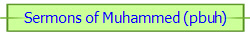Sermons of Muhammed (pbuh)