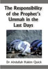 The Responsibility Of The Prophet's Ummah In The L