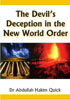 The Devil's Deception In The New World Order