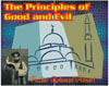 The Principles of Good and Evil
