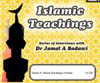 Islamic Teachings Vol 3 - Moral Teachings of Islam