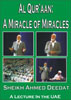 Al Qur'aan - A Miracle of Miracles
