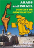 Arabs and Israel - Conflict on Conciliation?