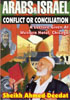 Arabs and Israel - Conflict on Conciliation? - Lec