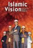 Islamic Vision, By, Of And For The New Generation