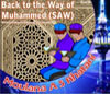Back to the Way of Muhammed (SAW) - Pietermaritzbu