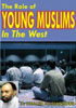 The Role of Youngs Muslims In The West