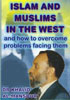 Islam And Muslims In The West and how tro overcome