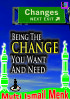Being The Change You Want And Need