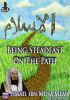 Being Steadfast On The Path