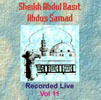 Sheikh Abdul Basit Recorded Live Vol 11
