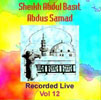 Sheikh Abdul Basit Recorded Live Vol 12