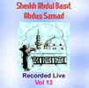 Sheikh Abdul Basit Recorded Live Vol 13