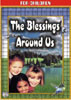 The Blessings Around Us: For Children
